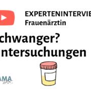 Untersuchungen in der Schwangerschaft mit Judith Bildau: Experteninterview by Mamadoc