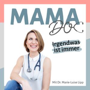 Mamadoc Podcast mit Dr. Marie-Luise Lipp: Schwangerschaft, Baby- und Kleinkindzeit